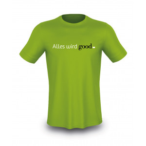 good Shirt - Alles wird good